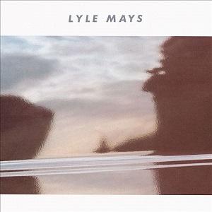 Lyle_Mays_-_Lyle_Mays_(1986)