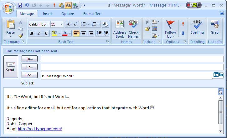 Microsoft Office Outlook 2007 Message Editor Its Word But Its Not